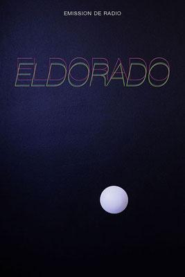 Flyer pour l'émission de radio ELDORADO de Pierre Lemarchand (recto)