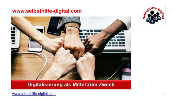 1. Digitalisierung als Mittel zum Zweck