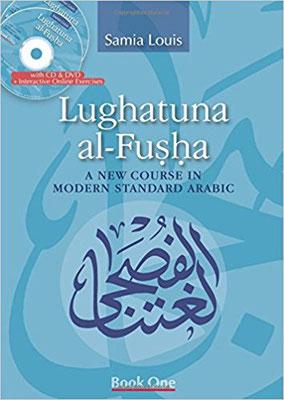 Lughatuna Al-Fusha 1 : A New Course in Modern Standard Arabic