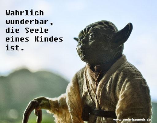 Meister Yoda,Star Wars, Kinder Zitate, Leben, Nachdenken, Seele baumelt, Seele baumeln lassen, Ganzheitliche Gesundheit