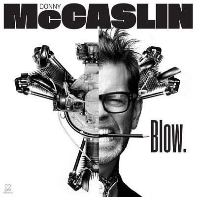DONNY MCCASLIN: BLOW VÖ: 05.10.
