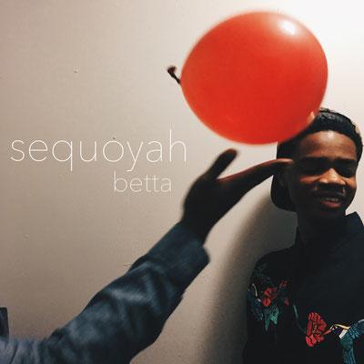Sequoyah Murray - Betta