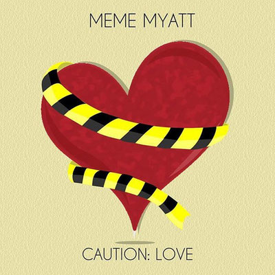 MeMe-Myatt-Caution-Love-EP