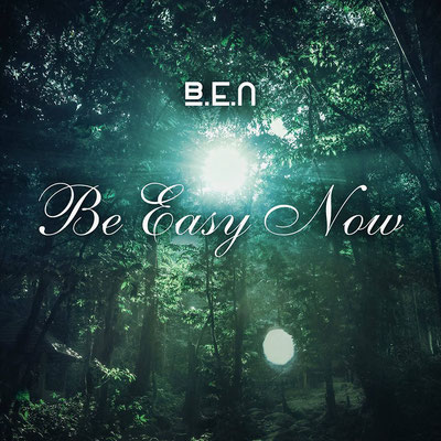 B.E.N. - Be Easy Now
