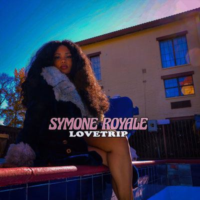 Symone Royale - Lovetrip