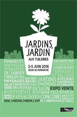 Salon Jardins, Jardin - Juin 2016 - Les Tuileries à Paris