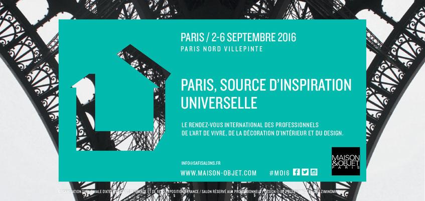 Salon Maison & Objet, septembre 2016 - Paris