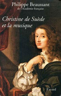 Beaussant, Philippe.Christine de Suède et la musique, Fayard, Paris, 2014.