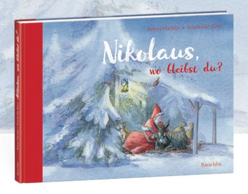 """""""Nikolaus, wo bleibst du?"""" Autor: Bruno Hächler. Baeschlin Verlag ISBN: 978-3-85546-315-2. Erscheint im September 2017"""