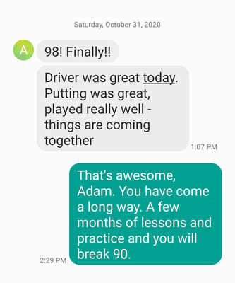 Adam was shooting 130+ when he first visited me a few months ago. After 8 lessons, he broke 100 and is loving the game of golf.