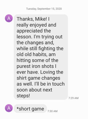This is what you like to receive after the 1st golf lesson. Alan made some of the biggest improvement during a single 90 minute lesson that Mike had ever seen.