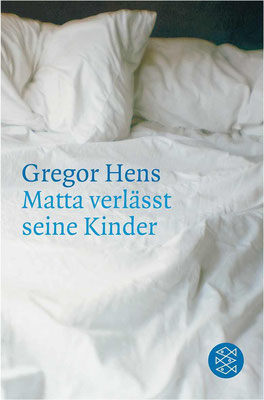 https://www.perlentaucher.de/buch/gregor-hens/matta-verlaesst-seine-kinder.html