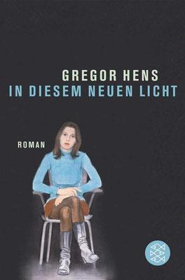 https://www.perlentaucher.de/buch/gregor-hens/in-diesem-neuen-licht.html