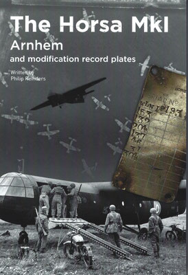 The Horsa MkI Arnhem and modification record plates, revised edition, 2017.