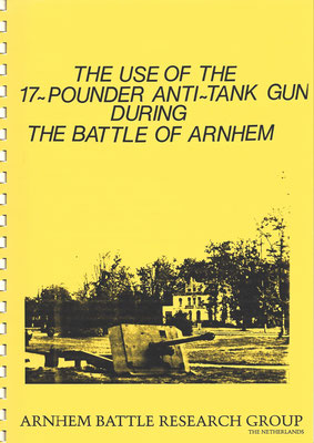 The use of the 17- pounder Anti-tank gun during the Battle of Arnhem (ABRG), 1994