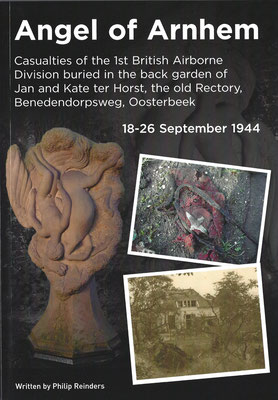 Angel of Arnhem, Casualties of the 1st British Airborne Division buried in the back garden of Jan and Kate ter Horst, the old Rectory, Benedendorpsweg, Oosterbeek 18-26 September 1944, 2015.
