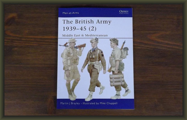 Osprey Men-at-Arms The British Army 1939-45 (2) by Martin J. Brayley