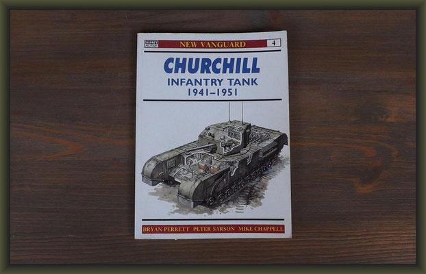Osprey New Vanguard Churchill Infantry Tank 1941-51 by B. Perrett, P. Sarson, M Chappell