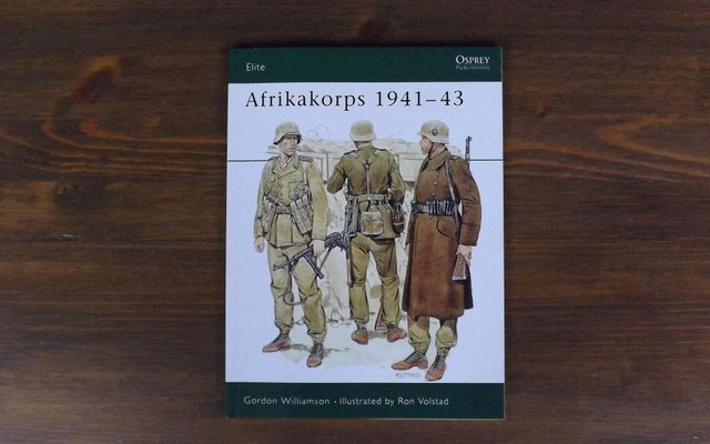 Osprey Elite Afrikakorps 1941-43 by Gordon Williamson