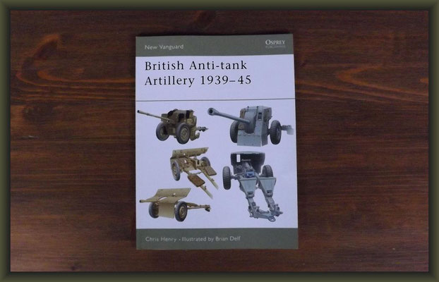 Osprey New Vanguard British Anti-tank Artillery 1939-45 by Chris Henry