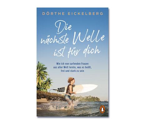 Dörthe Eickelberg • Die nächste Welle ist für dich • Penguin