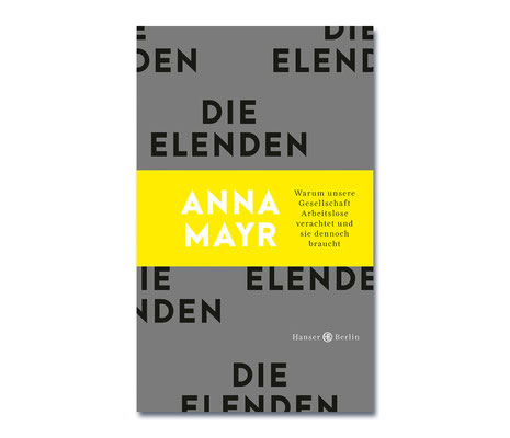 Anna Mayr • Die Elenden