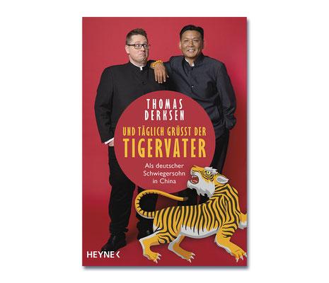 Thomas Derksen • Und täglich grüßt der Tigervater