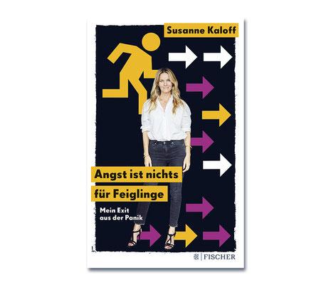 Susanne Kaloff • Angst ist nichts für Feiglinge