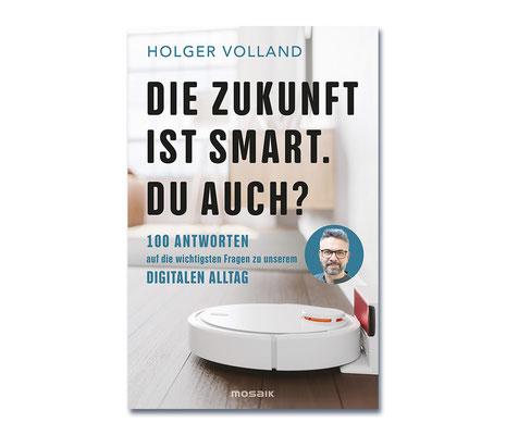 Holger Volland • Die Zukunft ist smart. Du auch?