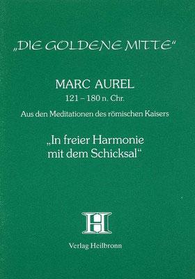 """Heft 22 - Marc Aurel: """"In freier Harmonie mit dem Schicksal"""""""