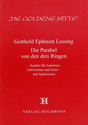 """Heft 6 - Gotthold Ephraim Lessing: """"Die Parabel von den drei Ringen"""""""