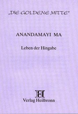 """Heft 15 - Anandamayi Ma: """"Leben der Hingabe"""""""