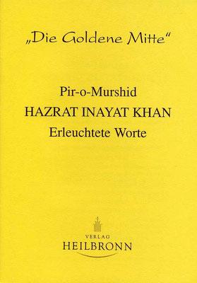 "Heft 10 - Hazrat Inayat Khan: ""Erleuchtete Worte"""