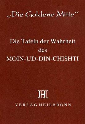 Heft 4 - Die Tafeln der Wahrheit des Moin-ud-Din-Chishti
