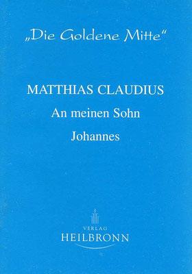 """Heft 5 - Matthias Claudius: """"An meinen Sohn Johannes"""""""