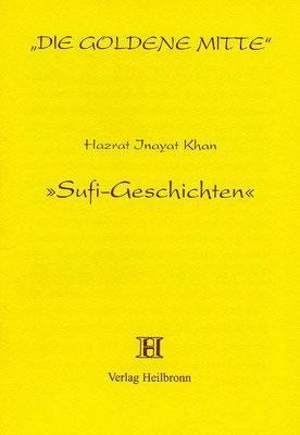 """Heft 29 - Hazrat Inayat Khan: """"Sufi-Geschichten"""""""
