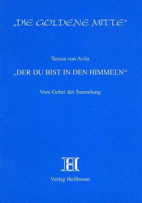 Heft 17 - Teresa von Avila - Gebete