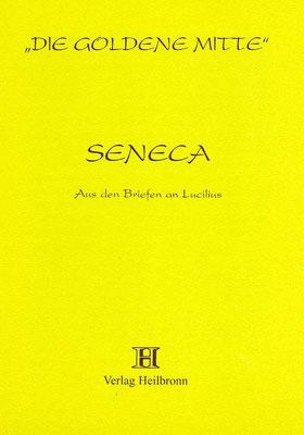 "Heft 28 - Seneca: ""Aus den Briefen an Lucilius"""