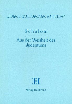 """Heft 20 - """"Schalom"""" - Aus der Weisheit des Judentums"""