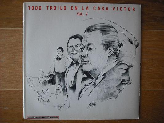 "Plattencover von Anibal Troilo ""Todo Troilo En La Casa Victor Vol. V"" auf ""Tango Argentino von Vinyl"" - Tango-DJ Enrique Jorge"