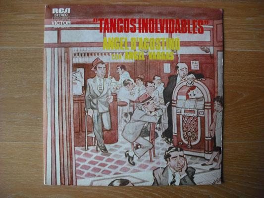 "Plattencover von Angel D´Agostino con Angel Vargas ""Tangos Inolvidables"" auf ""Tango Argentino von Vinyl"" - Tango-DJ Enrique Jorge"