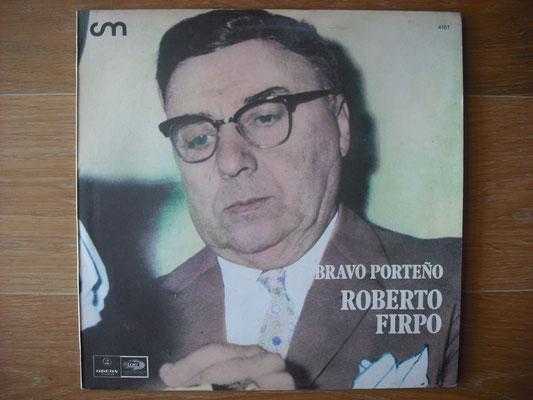 "Plattencover von Roberto Firpo ""Bravo Porteno"" auf ""Tango Argentino von Vinyl"" - Tango-DJ Enrique Jorge"