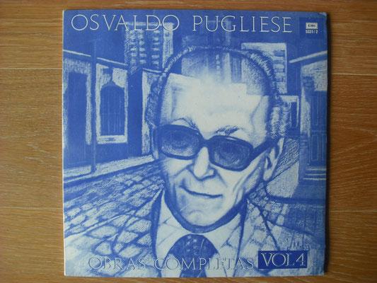"""Plattencover von Osvaldo Pugliese """"Obras Completas Vol. 4"""" auf """"Tango Argentino von Vinyl"""" - Tango-DJ Enrique Jorge"""