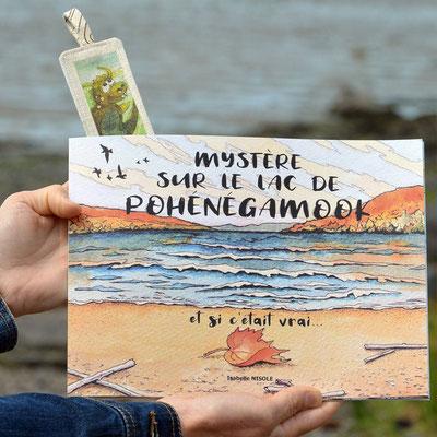Livre illustré Mystère sur le lac de Pohénégamook, d'Isabelle Nisole, 25$