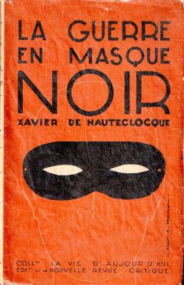 La Guerre en Masque Noir Xavier de Hauteclocque 1931