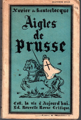 Aigles de Prusse Xavier de Hauteclocque 1933