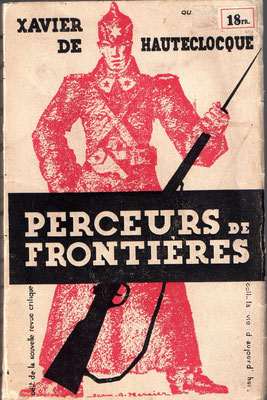 Perceurs de Frontières Xavier de Hauteclocque 1932-33