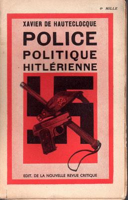 Police Politique Hitlérienne Xavier de Hauteclocque 1935