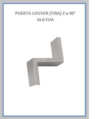 PUERTA LOUVER Z a 90° TIRA DE ALA FIJA 6 CALIBRES