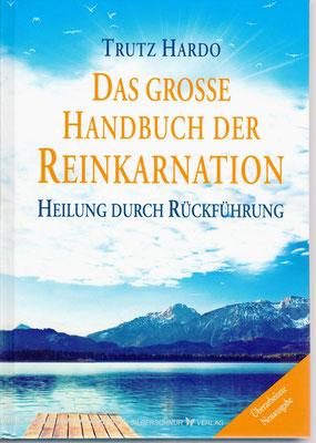 Trutz Hardo, Das grosse Karmahandbuch, Reinkarnation, Rückführung, Karma